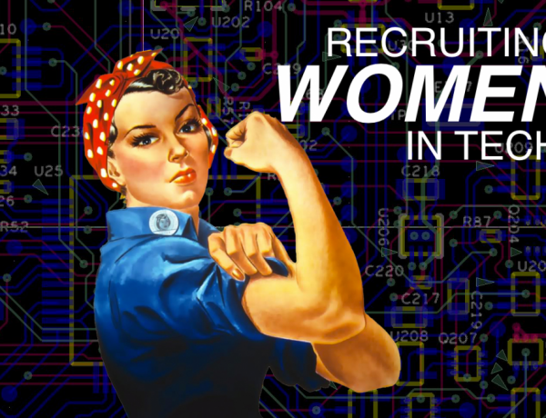 Recruiting Women for Technology Jobs [We Can Do It!]
