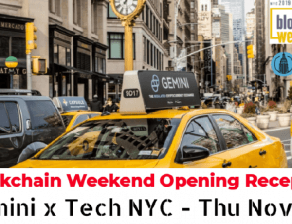 Gemini Exchange Embracing BlockchainWeekend NYC with Opening Reception